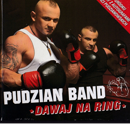 Pudzian Band *Dawaj Na Ring*